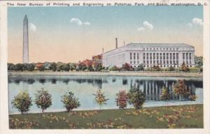 The New Bureau Of Engraving and Printing On Potomac Park and Basin Washington...