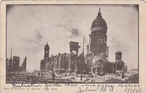 California San Francisco In Ruins City Hall 1906