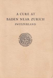 Baden Zurich Miracle Water New Age Disease Cure 1950s Swiss Book