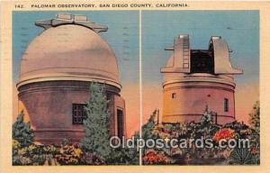 Space Postcard San Diego County, CA, USA Palomar Observatory