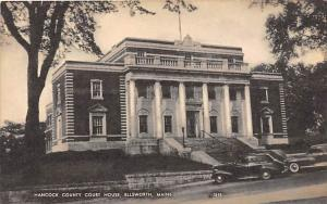 Maine Ellsworth   Hancock County Court House