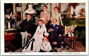 Vintage Chicago Advertising Postcard LIFE WITH FATHER Play BLACKSTONE THEATRE