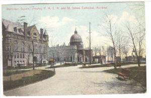 Dominion Square, showing Y.M.C.A. and St. James Cathedral,  Montreal, Quebec,...