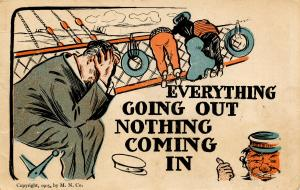 Humor - Everything going out- nothing coming in