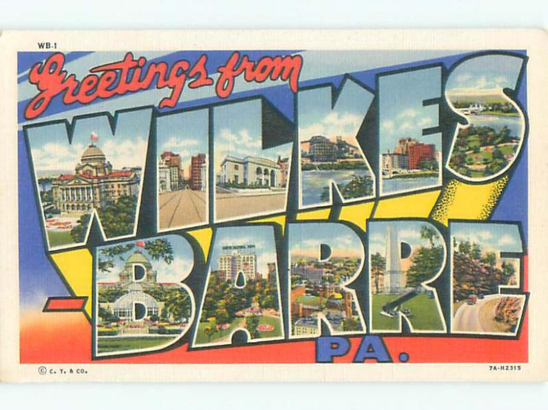 Linen BIG LARGE LETTERS Wilkes-Barre Pennsylvania PA Q2794