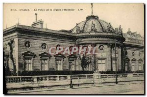 Old Postcard Paris The Palace of the Legion of & # 39Honneur