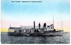 THE FLYER ARRIVING AT POLSON, MONTANA.