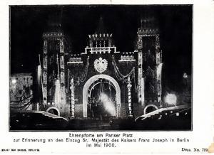 Emperor Franz Josef in Berlin 5/4/00  Lit Entry Gate