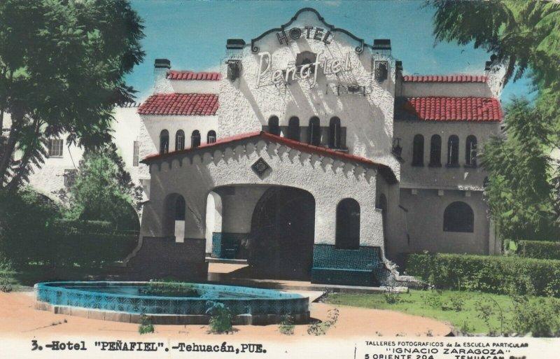 RP; Hotel Penafiel , TEHUACAN , Pue., Mexico, 30-40s
