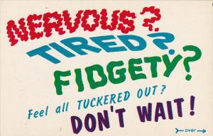 Krazy Kwips Nervous Tired Fidgety Don't Wait Call Associated Casket Company