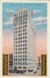 FORT WORTH , Texas , 1910s ; Trinity Life Bldg