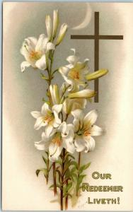 Vintage EASTER Postcard OUR REDEEMER LIVETH Lily Flowers / Cross c1910s UNUSED