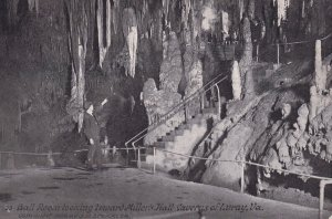 LURAY, Virginia, 1900-1910's; Ball Room Looking Toward Miller Hall, Caverns O...