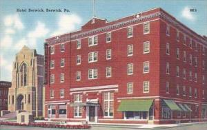 Pennsylvania Berwick Hotel Berwick