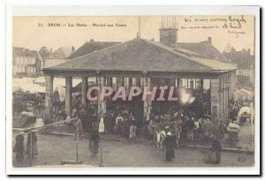 Brou Old Postcard Les Halles market calves TOP