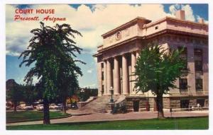 Court House, Prescott, Arizona 50-60s