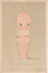 Rosie O'NEILL; The Kewpie Carpenter , PU-1914