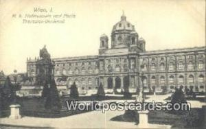 Austria Wien - Vienna KK Hofmuseum und Maria Theresien Denkmal
