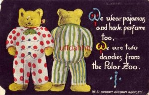 WE WEAR PAJAMAS AND HAVE PERFUME TOO, WE ARE TWO DANDIES FROM THE POLAR ZOO 1907