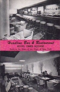 Headline Bar & Restaurant Hotel Times Square New York City New York