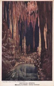 Imperial Spring, Miracles in Stone, Luray Caverns, Virginia, 30-40s