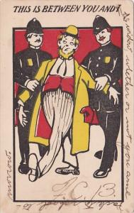 Humour Policemen Escorting Man This Is Between You and I 1906