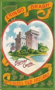 St Patricks Day Greetings Blarney Castle - God Bless Old Ireland - pm 1909 - DB