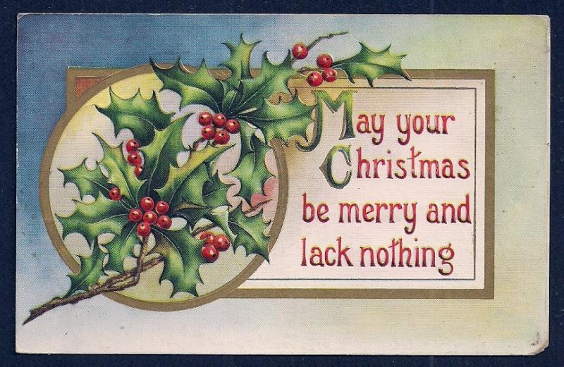 'May Your Christmas be Merry ...' Holly & Berries Used c1913