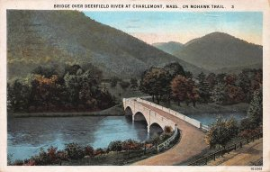 Bridge Over Deerfield River, Clarlemont, MA, Mohawk Trail, Early Postcard, Used