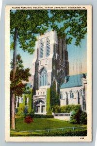 Bethlehem PA, Lehigh University, Alumni, Vintage Pennsylvania c1939 Postcard