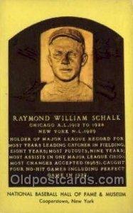 Raymond William Schalk Baseball Hall of Fame Card, Unused