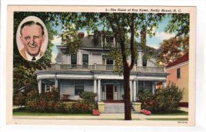 ROCKY MOUNT, North Carolina; The Home of Kay Kyser, 30-40s