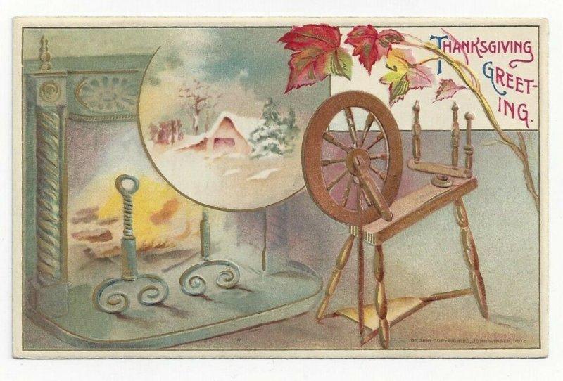 THANKSGIVING, 1900-10s; Greeting, Spinning Wheel, Winter Scene, Fireplace