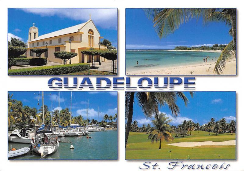 Guadeloupe Saint Francois multiviews Harbour Boats Golf Field Beach Church