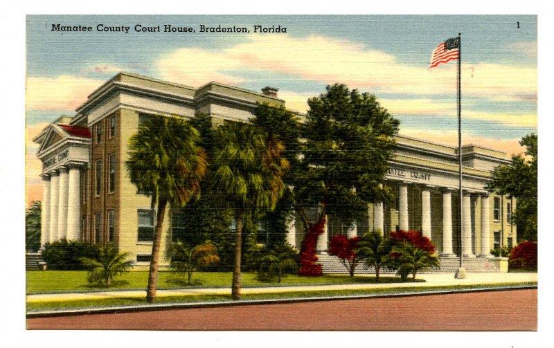 FL - Bradenton. Manatee County Courthouse