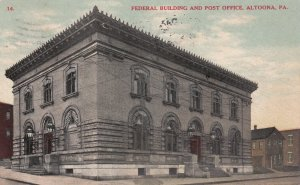 ALTOONA, Pennsylvania, PU-1910; Federal Building And Post Office
