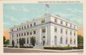 Illinois Danville Federal Courts And Post Office Building