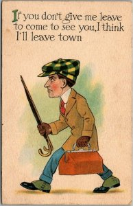 Vintage 1914 Romance Comic Postcard If You Don't Give me Leave to See You…