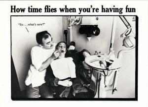 How Time Flies at the Dentist Humor Postcard