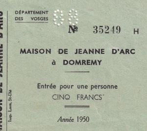 Maison de Jeanne D'arc Domremy Birthplace Joan Of Arc 1950 Ticket