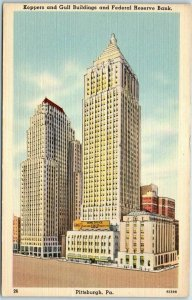 Pittsburgh PA Postcard Koppers & Gulf Bldgs & Federal Reserve Bank Linen