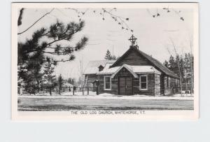 RPPC REAL PHOTO POSTCARD CANADA YUKON TERRITORY WHITEHORSE OLD LOG CHURCH EXTERI