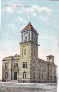 BILLINGS , Montana, 1909 ; City Hall
