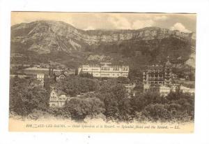 Splendid Hotel & The Revard, Aix Les Bains (Savoie), France, 1900-1910s