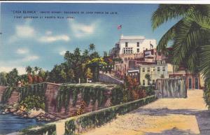 Casa Blanca (White House) Residence of Juan Ponce de Leon, First Governor o...