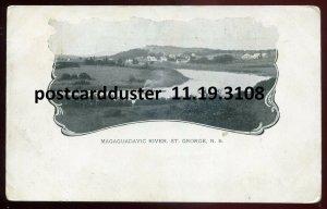 3108 - ST. GEORGE New Brunswick 1900s Magaguadavic River