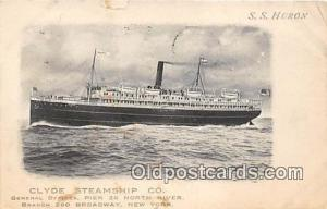 Clyde Steamship Co, SS Huron New York USA Ship Postcard Post Card New York US...