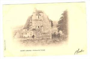 SAINT-AMAND, France, PU-1902   Chateau du Vernet