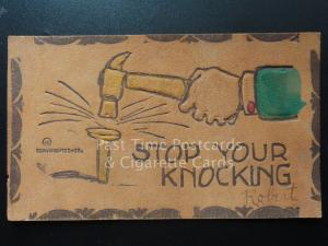 American Leather Postcard: STOP YOUR KNOCKING - showing hammer & nail c1907