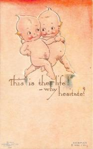 Rose O' Neill Kewpie This is the life! why hesitate Postcard